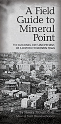 A Field Guide to Mineral Point book cover