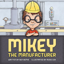 Mikey the Manufacturer book cover