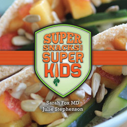 Super Snacks for Super Kids book cover