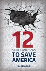 12 Simple Solutions to Save America book title