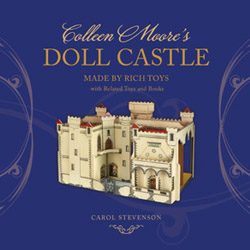 Colleen Moore's Doll Castle book cover