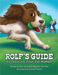Rolf's Guide to Training Your Pet Human book cover